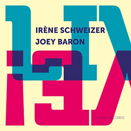 Schweizer, Irene / Joey Baron : Live! (Intakt)