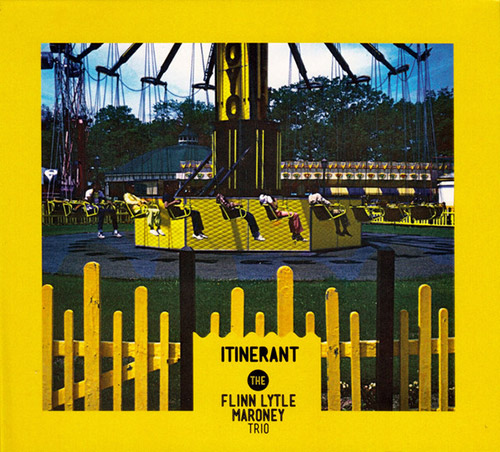 Lytle, Michael / Denman Maroney / Stephen Flinn: Itinerant (Creative Sources)