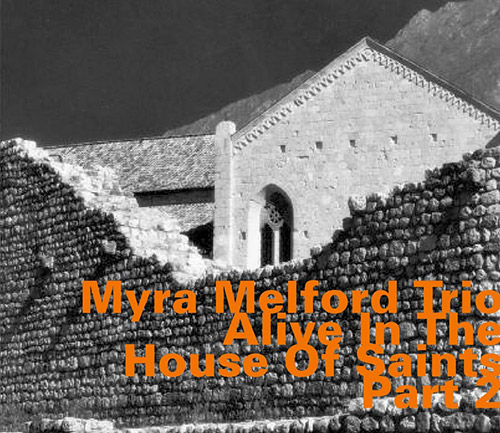 Melford, Myra Trio: Alive In The House Of Saints CD 2 (Hatology)