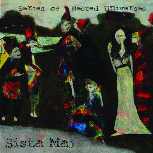 Sista Maj: Series Of Nested Universes [2 CDs] (Space Rock Productions )