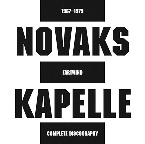 Novaks Kapelle: Fartwind - Complete Discography  (1967-1979) [2 CDs] (Trost Records)