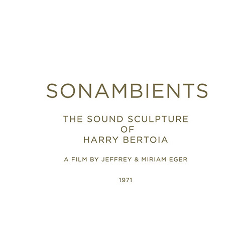 Bertoia, Harry: Sonambients: The Sound Sculpture Of Harry Bertoia [CD + DVD] (Important Records)