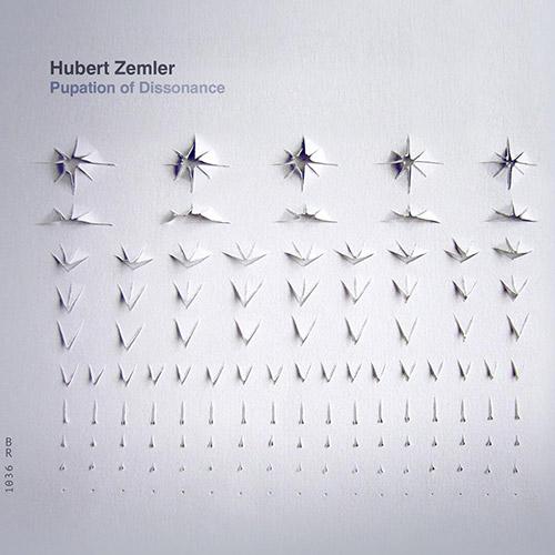 Zemler, Hubert : Pupation of Dissonance (Bolt)