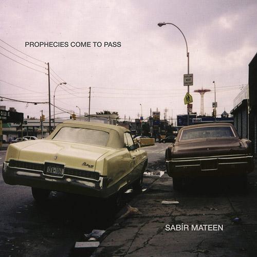 Mateen, Sabir (w/ Steve Swell / Matt Lavelle / Matthew Heyner / Michael Thompson): Prophecies Come T (577)