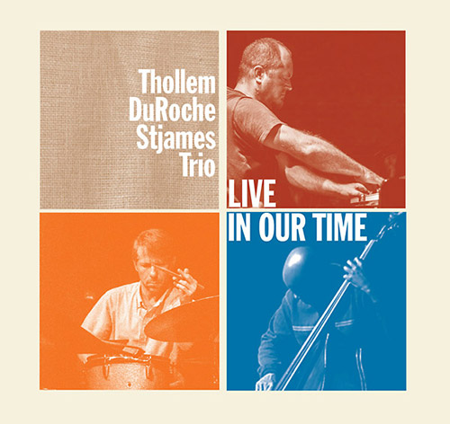 Thollem / Duroche / Stjames Trio: Live In Our Time (ESP)