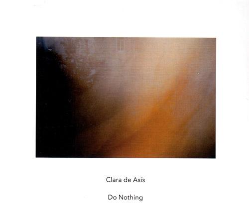 de Asis, Clara : Do Nothing (Another Timbre)