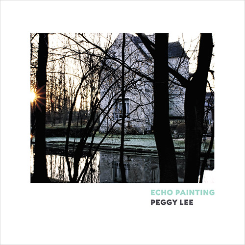 Lee, Peggy : Echo Painting (Songlines)