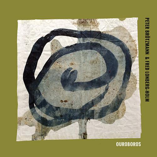 Brotzmann, Peter / Fred Lonberg-Holm: Ouroboros [VINYL] (Astral Spirits)