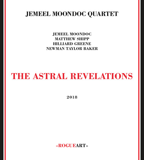 Moondoc, Jemeel Quartet: The Astral Revelations (RogueArt)