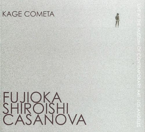 Fujioka / Shiroishi / Casanova: Kage Cometa (FMR)