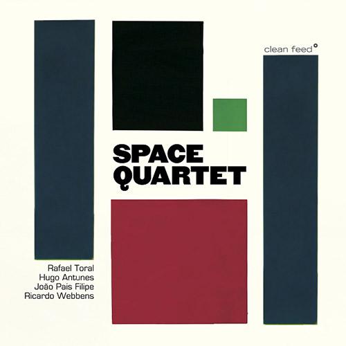 Toral, Rafael / Hugo Antunes / Joao Pais Filipe / Ricardo Webbens: Space Quartet (Clean Feed)