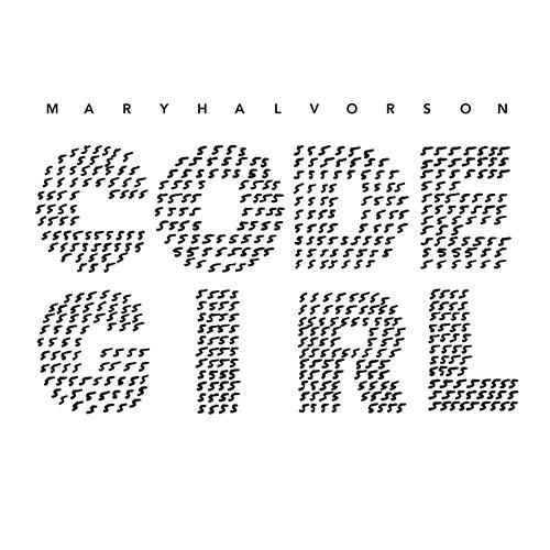 Halvorson, Mary : Code Girl [VINYL] (Firehouse 12 Records)