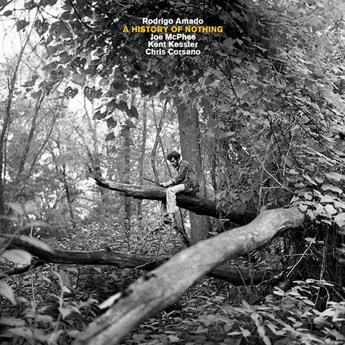 Amado / Mcphee / Kessler / Corsano: A History Of Nothing [VINYL] (Trost Records)