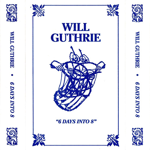 Guthrie, Will : 6 Days into 8 [CASSETTE] (Careful Catalog)