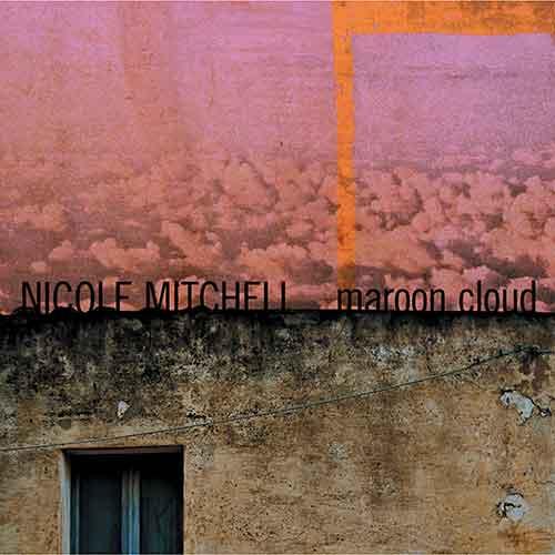 Mitchell, Nicole : Maroon Cloud (FPE Records)