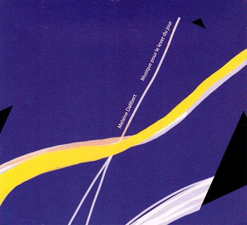 Dalibert, Melaine: Musique pour le lever du jour (elsewhere)
