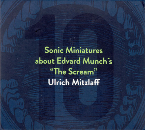 Mitzlaff, Urlich: Ten Sonic Miniatures about the