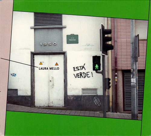 Mello, Laura: Esta Verde! (Creative Sources)