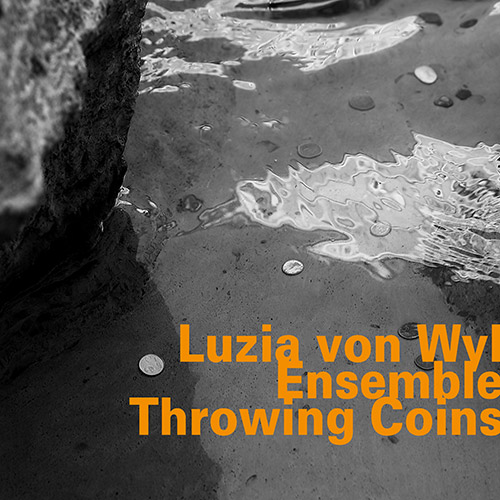 von Wyl, Luzia Ensemble: Throwing Coins (Hatology)