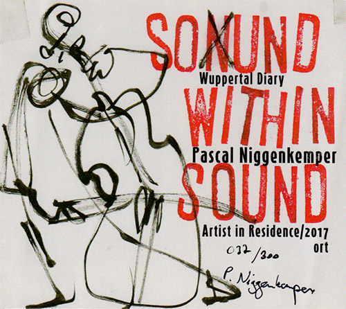 Niggenkemper, Pascal: Sound Within Sound | Wuppertal Diary [2 CDs] (Fitschgetau)