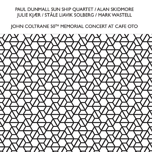 Dunmall, Paul Sun Ship Quartet (Skidmore / Kjaer / Solberg / Wastell): John Coltrane 50Th Memorial C (Confront)