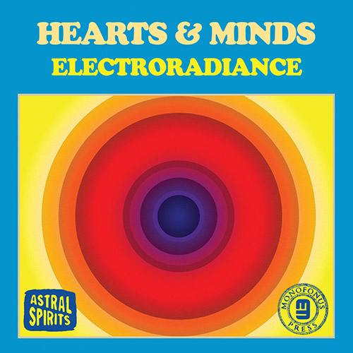 Hearts & Minds (Jason Stein / Paul Giallorenzo / Chad Taylor): Electroradiance (Astral Spirits)