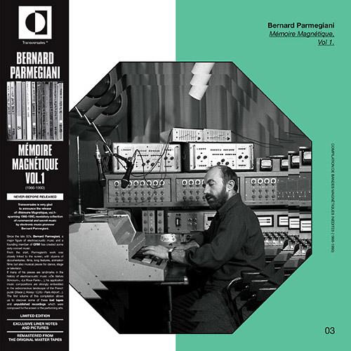 Parmegiani, Bernard: Memoire Magnetique, Vol.1 [VINYL] (Transversales Disques)