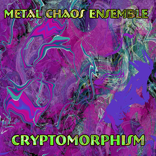 Metal Chaos Ensemble: Cryptomorphism (Evil Clown)