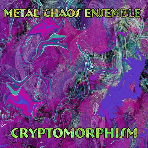 Metal Chaos Ensemble: Cryptomorphism (Evil Clown)