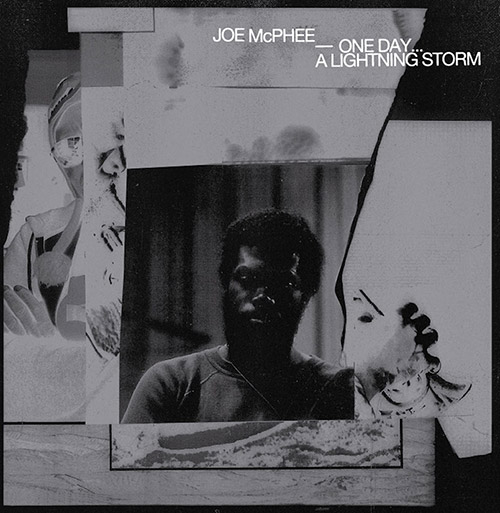 McPhee, Joe : One Day... A Lightning Storm [10-inch VINYL] (Sound American/Pleasure of the Text Records)