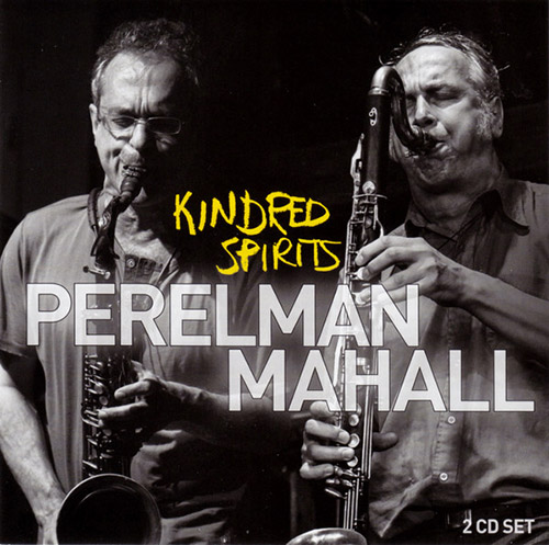 Perelman, Ivo / Rudi Mahall: Kindred Spirits [2 CDs] (Leo)