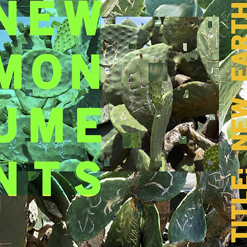 New Monuments (Dietrich / Spencer / Hall): New Earth (Pleasure of the Text Records)