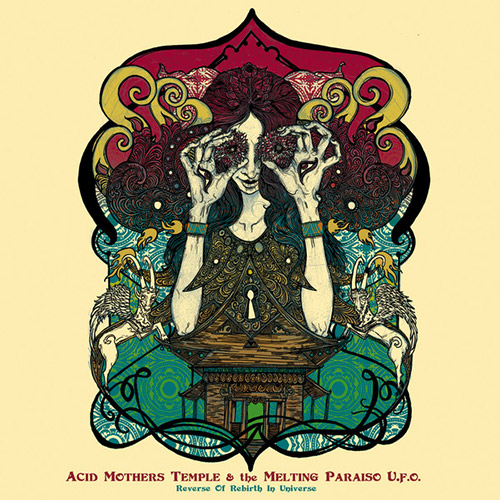 Acid Mothers Temple & The Melting Paraiso U.F.O.: Reverse Of Rebirth In Universe (Riot Season)