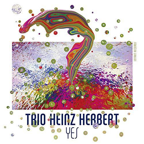 Trio Heinz Herbert (Landolt / Landolt / Hanni): Yes (Intakt)
