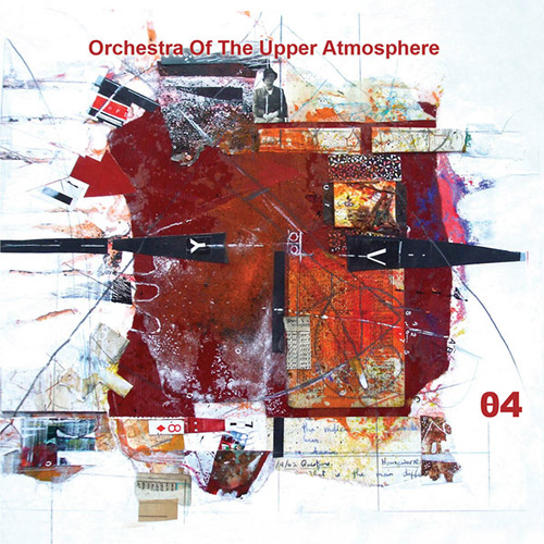 Orchestra Of The Upper Atmosphere: Theta Four (Discus)