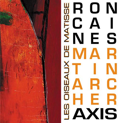 Caines, Ron / Martin Archer Axis: Les Oiseaux de Matisse (Discus)