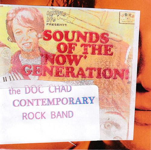 Chadbourne, Eugene Contemporary Rock Band: Sounds Of The Now Generation (Chadula)