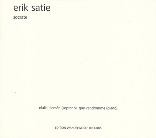 Satie, Erik (Aleman / Vandromme): Socrate (Edition Wandelweiser Records)