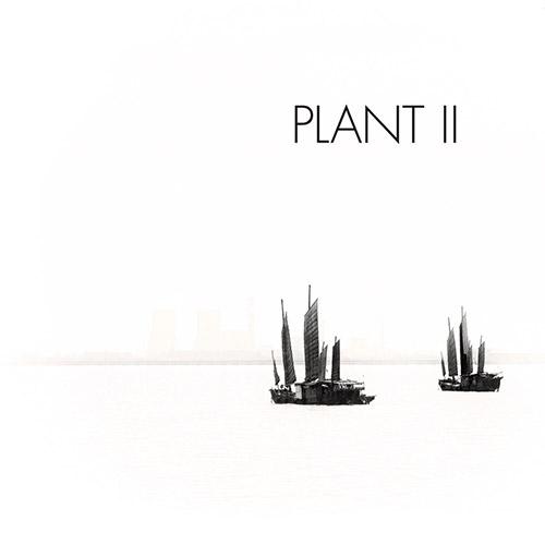 Plant (Jim Denley / Eric Normand): II (Tour de Bras)
