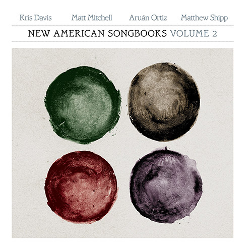Davis / Mitchell / Ortiz / Shipp: New American Songbooks, Volume 2 [VINYL] (Sound American/Pleasure of the Text Records)