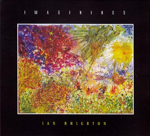 Brighton, Ian: Imaginings (FMR)