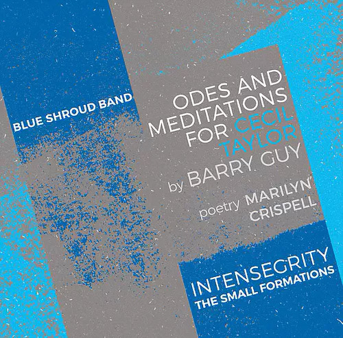 Guy's, Barry Blue Shroud Band: Odes and Meditations for Cecil Taylor [5 CD BOX] (Not Two)