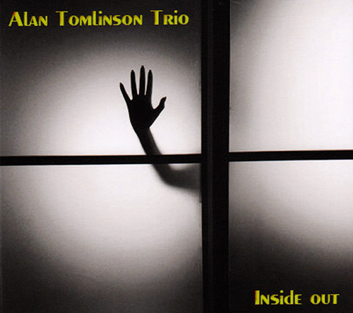 Tomlinson, Alan Trio: Inside Out (FMR)