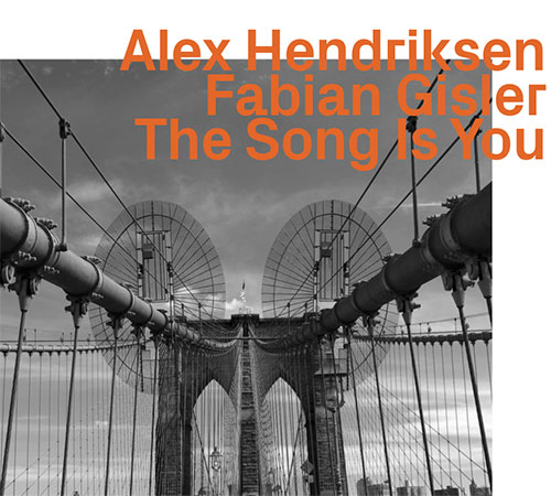 Hendriksen, Alex / Fabian Gisler: The Song Is You (Hat Hut Ezz-Thetics)