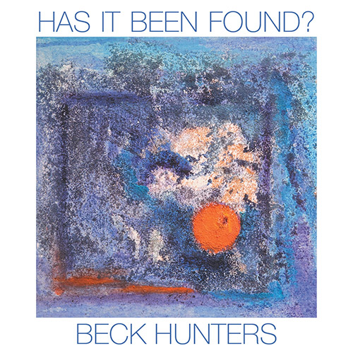 Beck Hunters: Has It Been Found? (Discus)