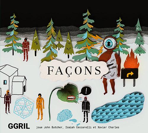 GGRIL [feat John Butcher / Isaiah Ceccarelli / Xavier Charles]: Facon [2 CDs] (Circum-Disc)