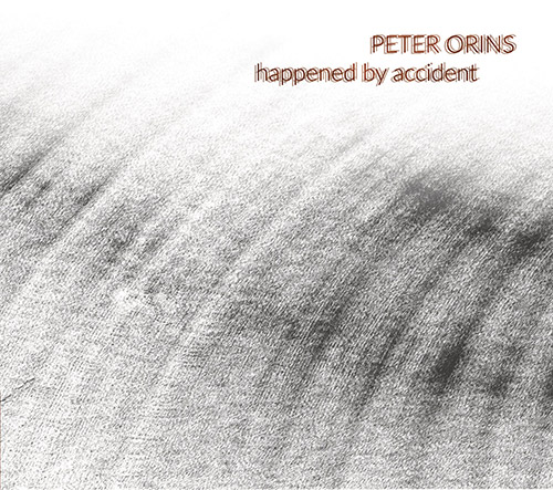 Orins, Peter : Happened By Accident (Tour de Bras)
