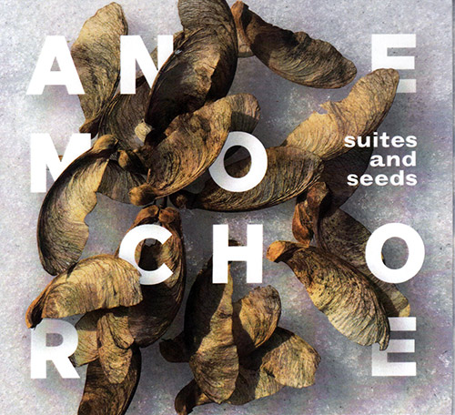 Anemochore (Frantz Loriot / Sebastian Strinning / Daniel Studer / Benjamin Brodbeck): Suites And See (Creative Sources)