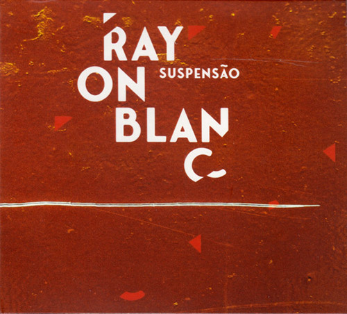 Suspensao: Rayon Blanc (Creative Sources)