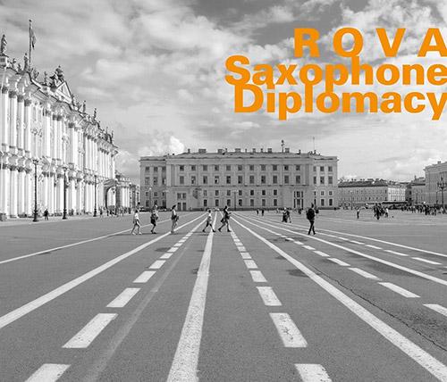 ROVA (Raskin / Ochs / Voigt / Ackley): Saxophone Diplomacy (Hatology)